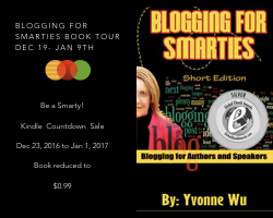 Blogging For Smarties by Yvonne Wu - book tour